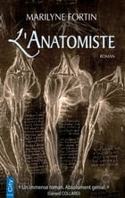 L'anatomiste by Marilyne Fortin