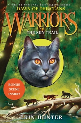 Book Warriors: Dawn of the Clans #1: The Sun Trail by Erin Hunter