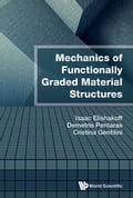 Mechanics of Functionally Graded Material Structures c0ecc5ca-1a43-4ac9-957d-546c20fa1ca6