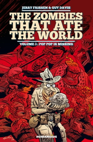 The Zombies that Ate the World by Jerry Frissen