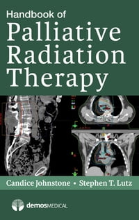 Handbook of Palliative Radiation Therapy