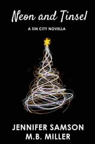 Neon and Tinsel: Sin City, #2.5