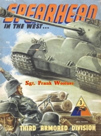 Spearhead In The West, 1941-1945: The Third Armored Division