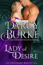 Lady of Desire by Darcy Burke