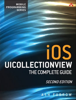 Book iOS UICollectionView: The Complete Guide by Ash Furrow