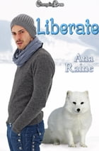 Liberate (Hidden Oaks 3) by Ana Raine