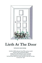 SIN LIETH AT THE DOOR by Rev L. N. Ambridge
