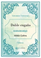 Doble engaño by Wilkie Collins