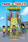 Twins vs. Triplets #1: Back-to-School Blitz Cover Image