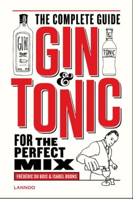 Book Gin-tonic: the complete guide for the perfect mix by Chris Vlegels