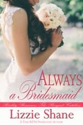 Always a Bridesmaid 84843a9d-cefe-4190-a562-185842a33f95