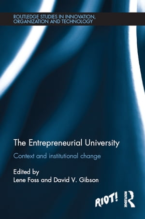 The Entrepreneurial University Context and Institutional Change