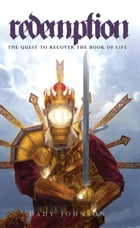 Redemption: The Quest To Recover The Book of Life by Dady Johnson