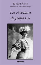 Les Aventures de Judith Lee by Richard Marsh