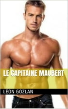 Le capitaine Maubert by LÉON GOZLAN