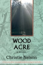 Woodacre by Christie Nelson