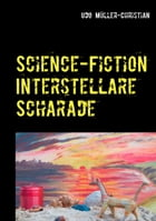 Science-Fiction Interstellare Scharade by Udo Müller-Christian