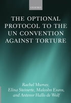 The Optional Protocol to the UN Convention Against Torture