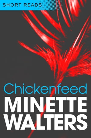 Chickenfeed A Quick Read