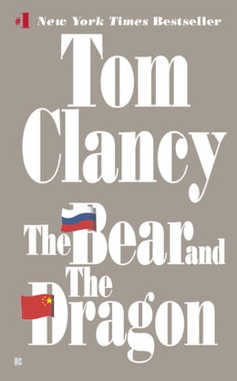 Book The Bear and the Dragon by Tom Clancy