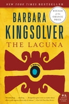The Lacuna: Deluxe Modern Classic by Barbara Kingsolver