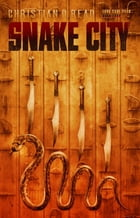 Snake City by Christian D Read