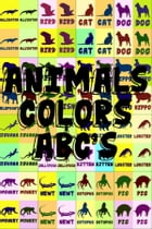 ANIMALS, COLORS, ABC's by David Salome