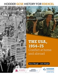 Hodder GCSE History for Edexcel: The USA, 1954-75: conflict at home and abroad