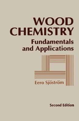 Book Wood Chemistry: Fundamentals and Applications by Sjostrom, Eero