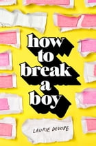 How to Break a Boy Cover Image