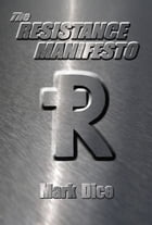 The Resistance Manifesto by Mark Dice
