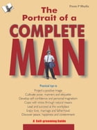 The Portrait of A Complete Man: A self grooming guide by Prem P. Bhalla