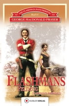 Flashmans Feldzug: Die Flashman-Manuskripte 11. Harry Flashman in Abessinien 1867-68 by George MacDonald Fraser