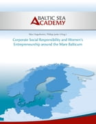 Corporate Social Responsibility and Women's Entrepreneurship around the Mare Balticum by Baltic Sea Academy