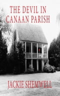 1230000265010 - Jackie Shemwell: The Devil in Canaan Parish - Buch