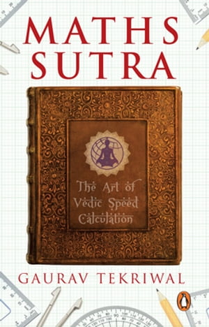 Maths Sutra The Art of Vedic Speed Calculation