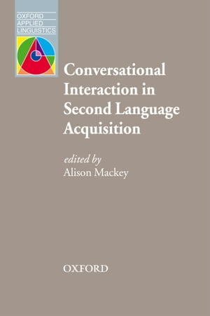 Conversational Interaction in Second Language Acquisition - Oxford Applied Linguistics