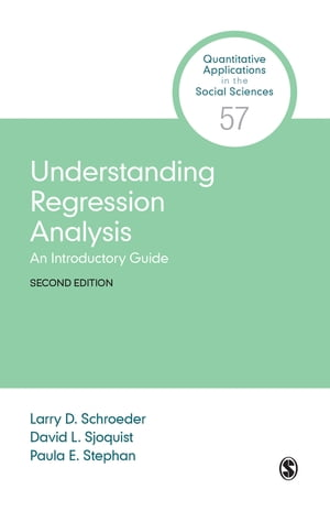 Understanding Regression Analysis An Introductory Guide
