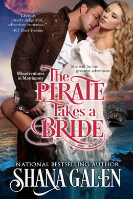 Book The Pirate Takes a Bride by Shana Galen