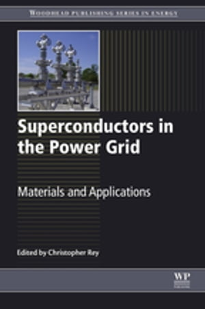 Superconductors in the Power Grid Materials and Applications