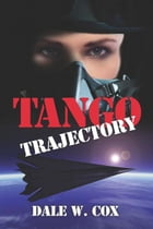 Tango Trajectory by Dale Cox