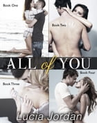 All of You - Complete Series by Lucia Jordan