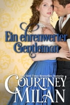 Ein ehrenwerter Gentleman by Courtney Milan