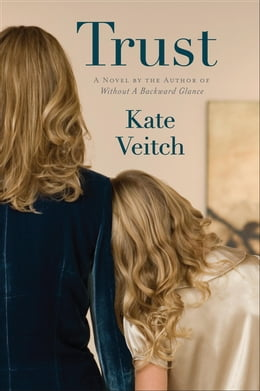 Book Trust: A Novel by Kate Veitch