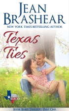 Texas Ties: Book Babes Trilogy Part One by Jean Brashear