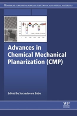 Book Advances in Chemical Mechanical Planarization (CMP) by Suryadevara Babu
