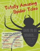 Totally Amazing Spider Tales