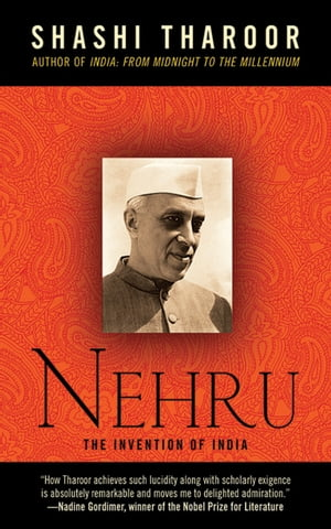 Nehru The Invention of India