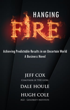 Hanging Fire by Dale Houle