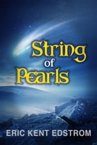String of Pearls by Eric Kent Edstrom